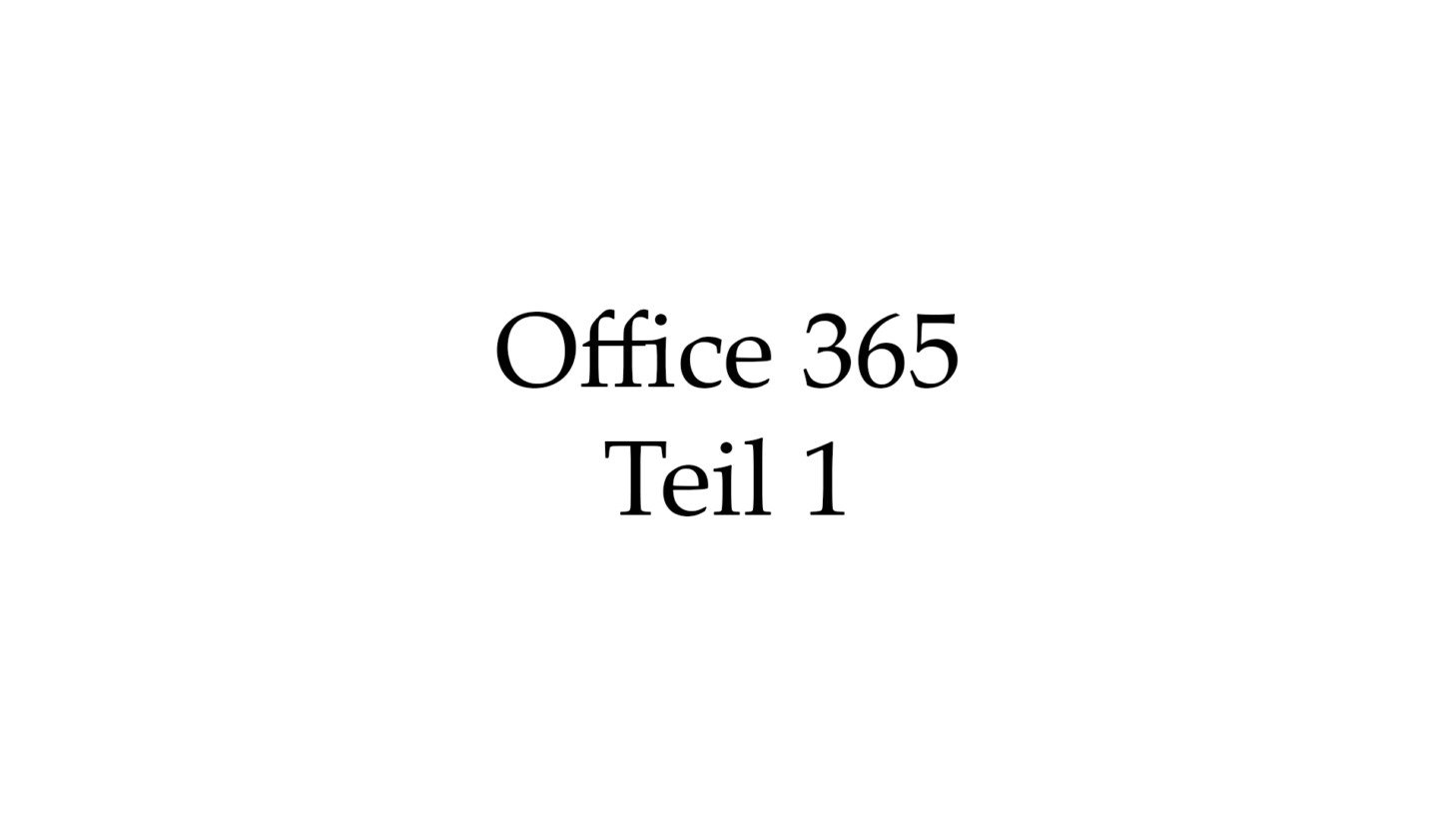 Office 365 Teil 1