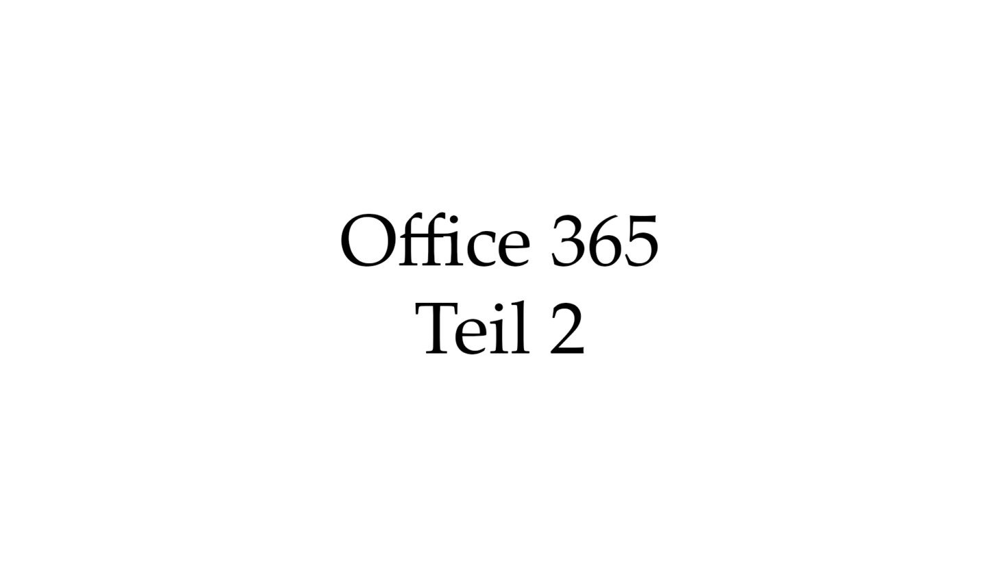 Office 365 Teil 2